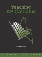 Teaching AP Calculus - Third Edition