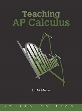 Teaching AP Calculus - Third Edition